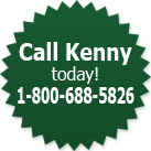 Call Kenny today! 1-800-688-5826